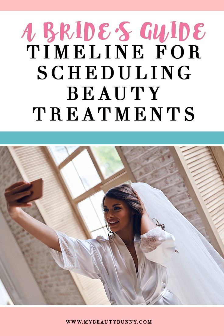 Wedding Prep Timeline - A Bride's Guide to Scheduling Beauty Treatments Before the Wedding - Wedding Beauty Plan and Health: How to Prep for Your Wedding featured by popular Los Angeles cruely free beauty blogger, My Beauty Bunny
