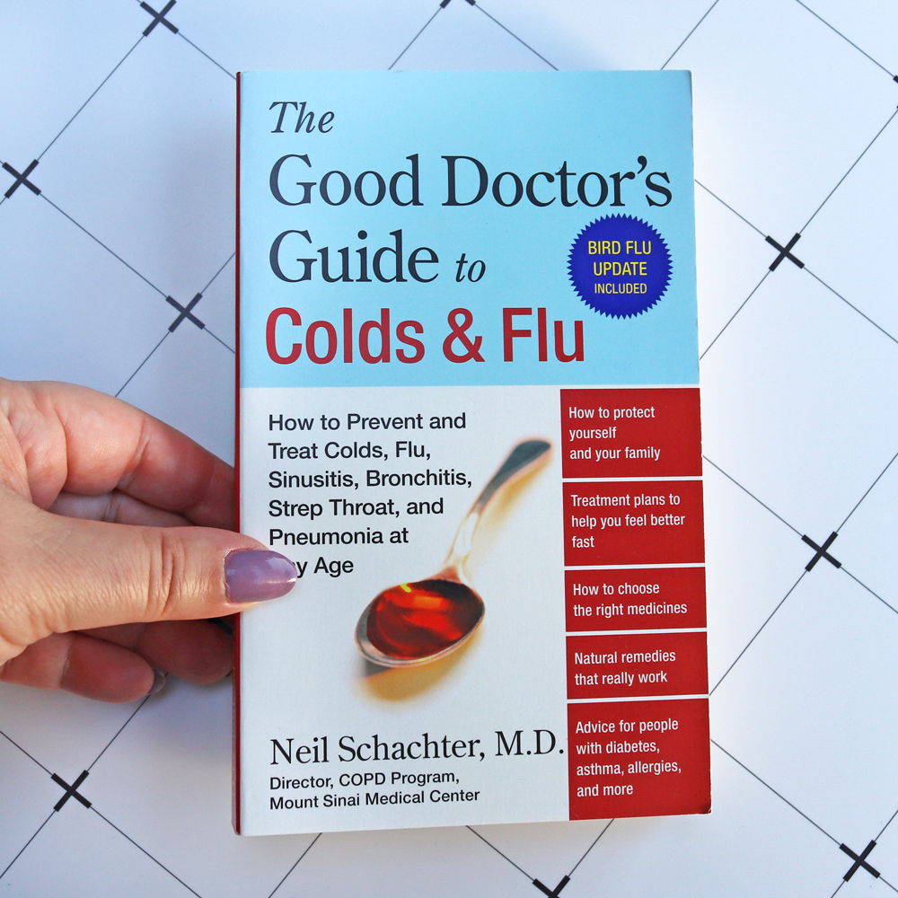 The Good Doctor's Guide to Colds and Flu - updated with COVID -9 info in January 2021